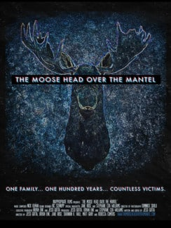 moose head over the mantle poster