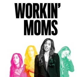Workin' Moms Seasons 2 and 3