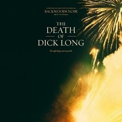 the-death-of-dick-long-index-image-250x250