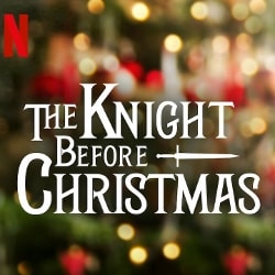 Knight Before Christmas, The