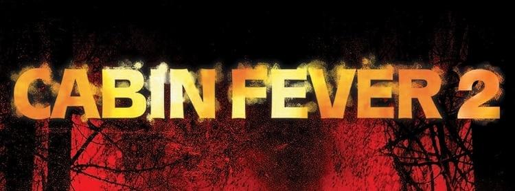 cabin fever 2 poster
