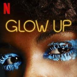 Glow Up - Season 1