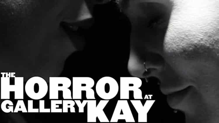 Horror at Gallery Kay, The