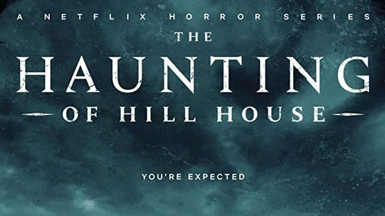 The Haunting Of Hill House Netflix Series Movie Rewind