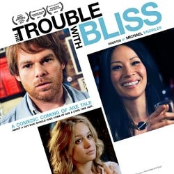 Trouble With Bliss, The
