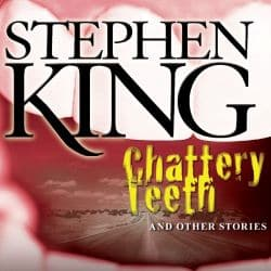 Chattery Teeth (1997): King on Film