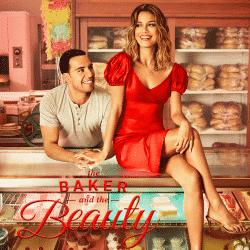 Baker and the Beauty, The - Season 1