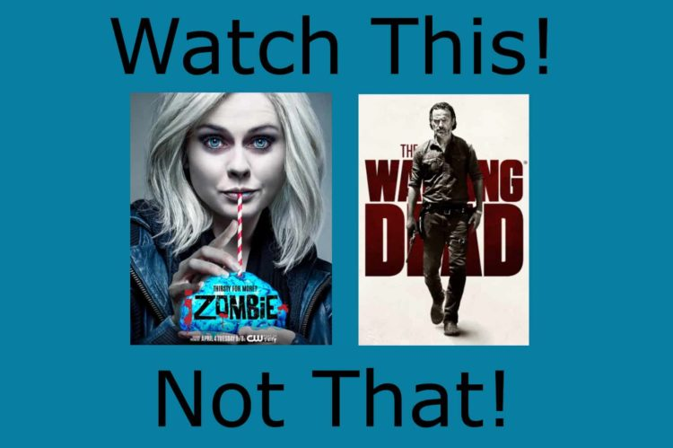 Watch This Not That zombies